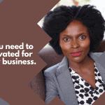 Jacqueline Tsuma on how to be motivated